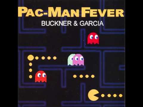 Pac-Man Fever ~ Buckner & Garcia