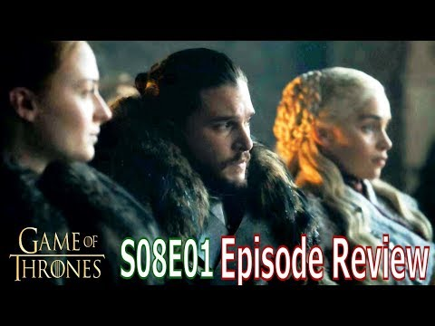Game Of Thrones Season 8 Episode 1 Breakdown
