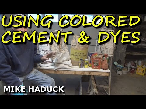 using colored cement & dyes, (Mike Haduck)