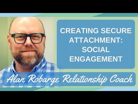 #3. Creating Secure Attachment: Social Engagement (Video 3 of 8)