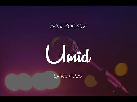 Botir Zokirov - Umid (lyrics)