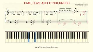 "How To Play Piano: ""Time, Love & Tenderness""  by Michael Bolotin"