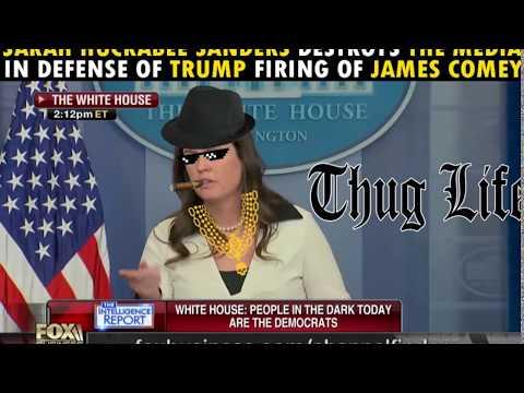 Sarah Huckabee Sanders destroys the media in defense of Donald Trump firing James Comey