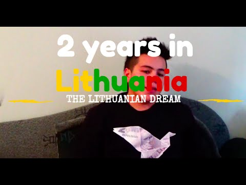 2 Years in Lithuania: The Lithuanian Dream