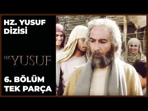 Hz. Yusuf Dizisi 6. Bölüm
