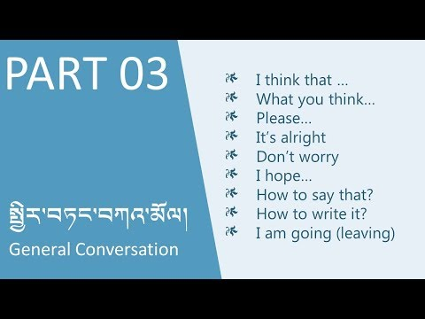 LEARN TIBETAN: General Converstion Part 03