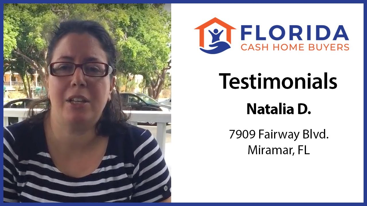 Florida Cash Home Buyers - Testimonial - Natalia