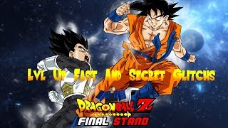 Dragon Ball Final Stand Lvl And Secret Glitchs!