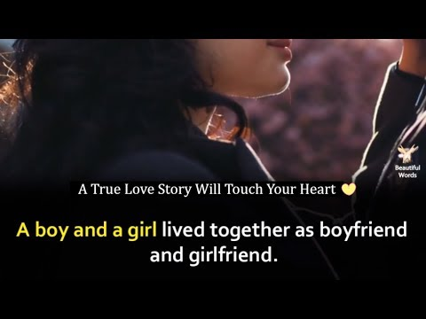 A True Love Story Will Touch Your Heart