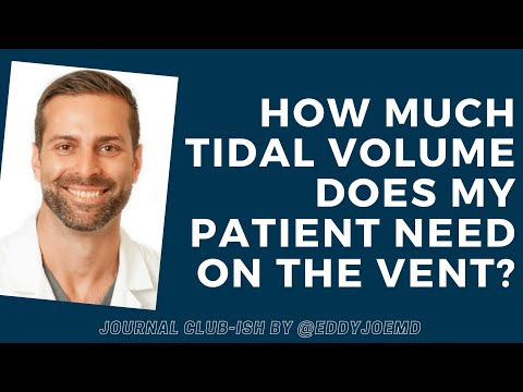How Much Tidal Volume Does My Patient Need? PReVENT Trial (Journal Club-ish)