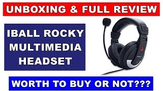 hands on unboxing full review of iball rocky multimedia headphone with mic