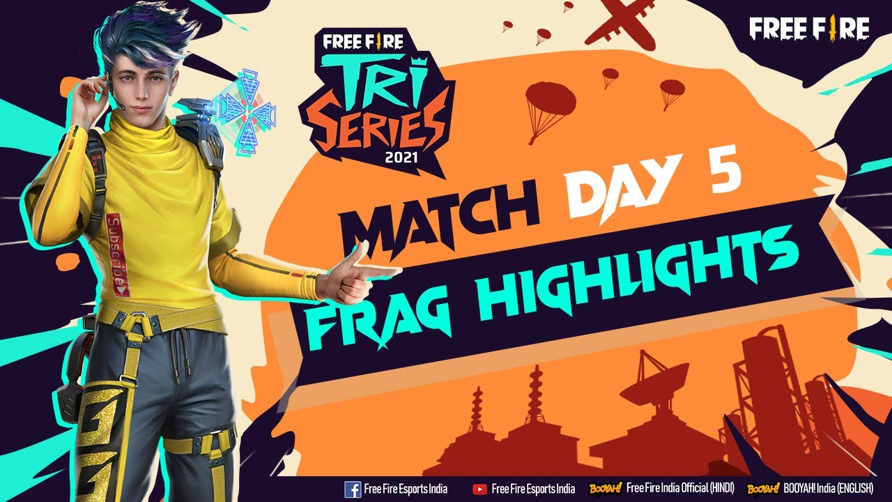 Free Fire Tri-Series 2021 | Match Day 5 Frag Highlights