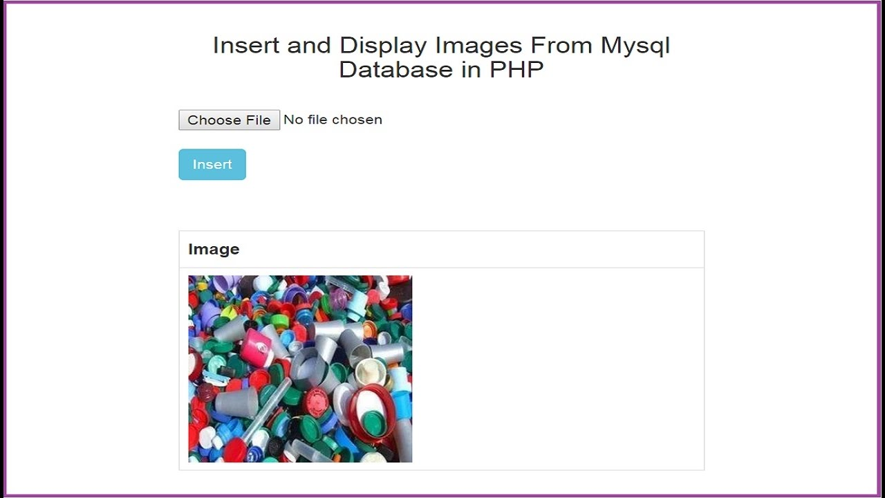 Insert and Fetch Images From Mysql Database in PHP YouTube