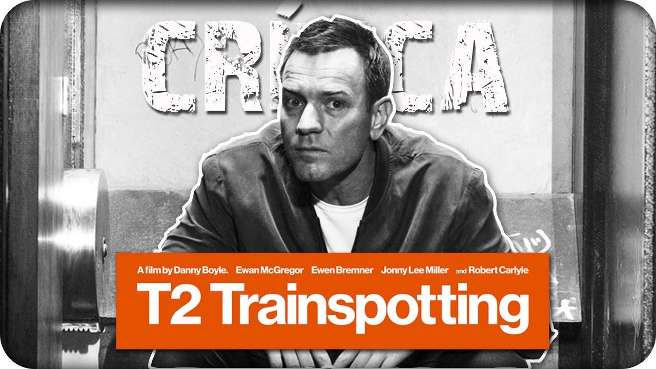 Trainspotting T2