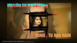 Tu Ada Hai Tu Mohabbat New Version Dj Mix Song || Milan Das Devdas...