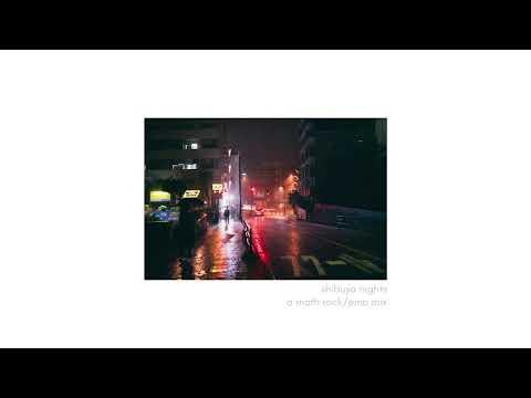 Shibuya Nights, A Japanese Math Rock/emo Mix