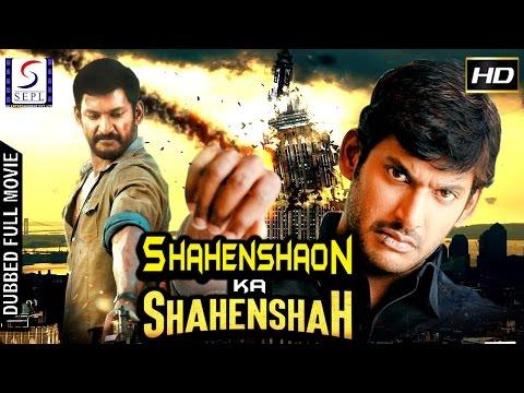 Shahenshaon Ka Shahenshah - Dubbed Hindi Movies 2017 Full Movie HD l Vishal, Reema Sen