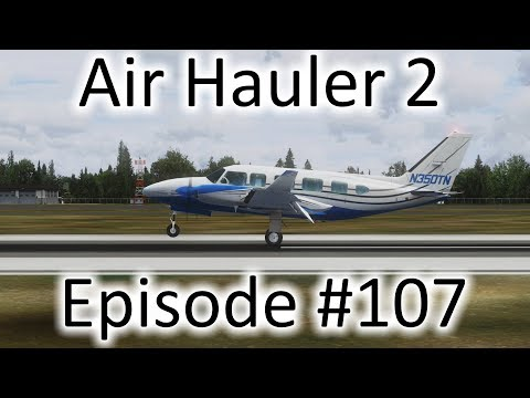 FSX | Air Hauler 2 Ep. #107 - Piper PA-31-350 Chieftain Type Rating | PA-31-350