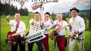 Magik Band - Hej,hej góralu(OFICJALNE AUDIO)