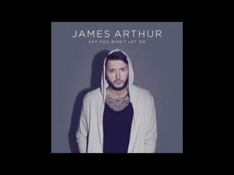 James Arthur - Say You Won't Let Go (Audio)