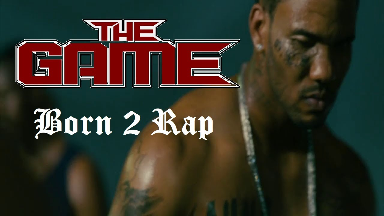 Resultado de imagen de the game born 2 rap album