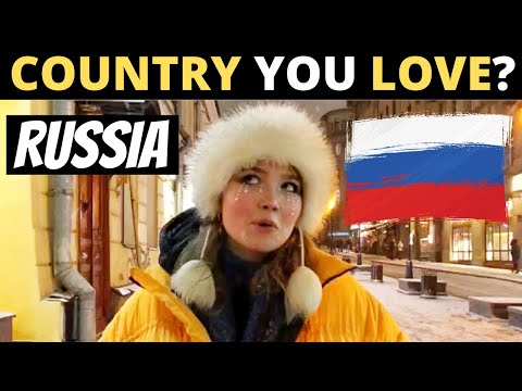 Which Country Do You LOVE The Most? | RUSSIA