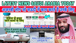 Latest News Saudi Arabia Today|Expatriate Warning Good News For Vaccines india Hajj News|Jawaid Vlog