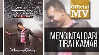 Ezad - Mengintai Dari Tirai Kamar (Official Music Video)