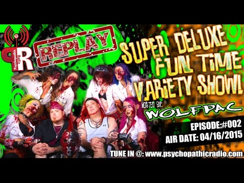 Super Deluxe Fun Time Variety Show - April 16th