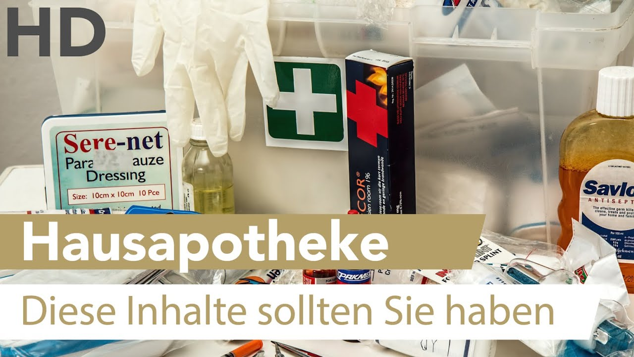 Hausapotheke // Welche Medikamente und Hilfsmittel gehören in die Hausapotheke