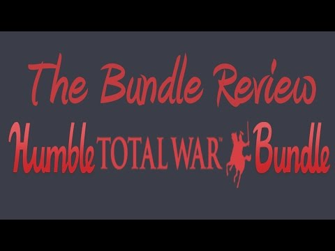 The Bundle Review: The Humble Total War Bundle