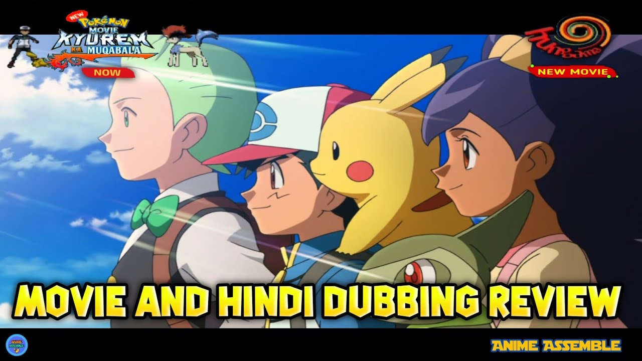 Pokemon Movie 15 Kyurem Ka Muqabla Movie And Hindi Dubbing