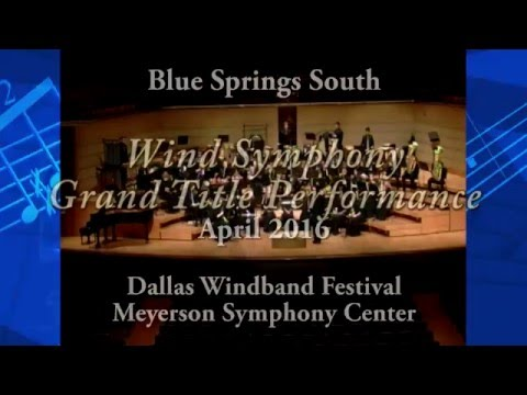 Wind Symphony Grand Title Performance   Dallas, TX 2016