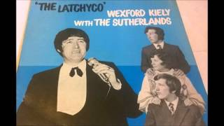 Wexford Kiely, The Latchyco.