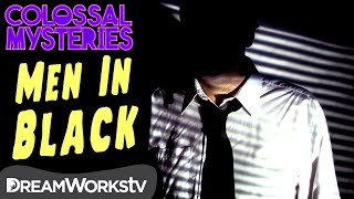 Real-Life Men in Black | COLOSSAL MYSTERIES