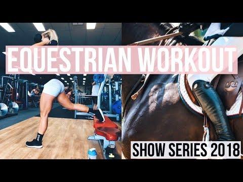 Show Series: Equestrian Workout | Equestrian Prep