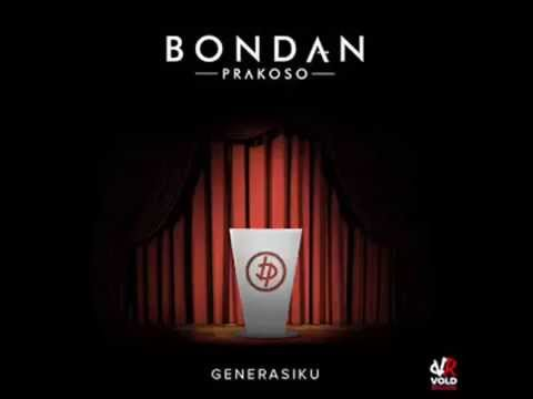 Bondan Prakoso - Menerjang Matahari (Album Generasiku EP) Full HD