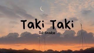 DJ Snake - Taki Taki Ft. Selena Gomez, Ozuna, Cardi B (Lyrics / Letra)