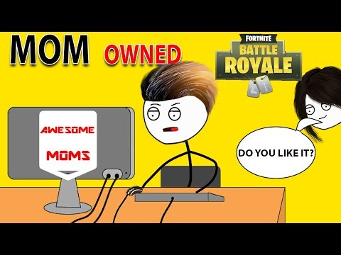 What If MOM Made FORTNITE