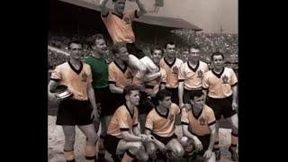 Wolverhampton Wanderers FC The Golden Years