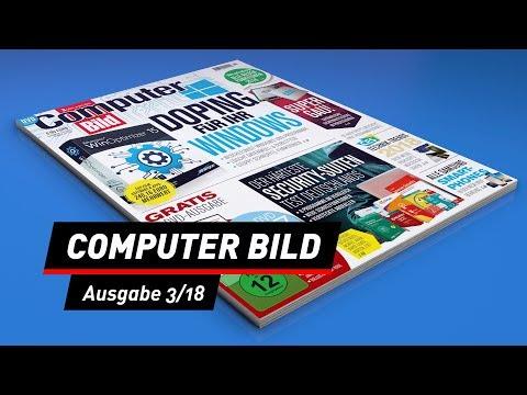COMPUTER BILD: Die aktuelle Ausgabe 3/2018 - das steckt drin!