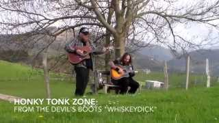 WhiskeyDick song Honky Tonk Zone from the Devil's Boots Album