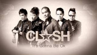 Clash - It's Gonna Be Ok