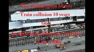 Washington Metro Train collision 10 years later