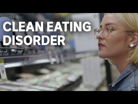 Orthorexia: when 'clean eating' becomes unhealthy