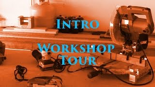 Introduction - My Workshop Tour