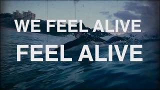 Jacob Daniel - We Feel Alive (Official Lyric Video)