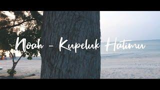 Noah - Kupeluk Hatimu Rock Cover   Idaffiranu Feat