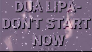 Baixar #RINGTONE_ DUA LIPA- DON'T START NOW #allinone_unbeatable_support