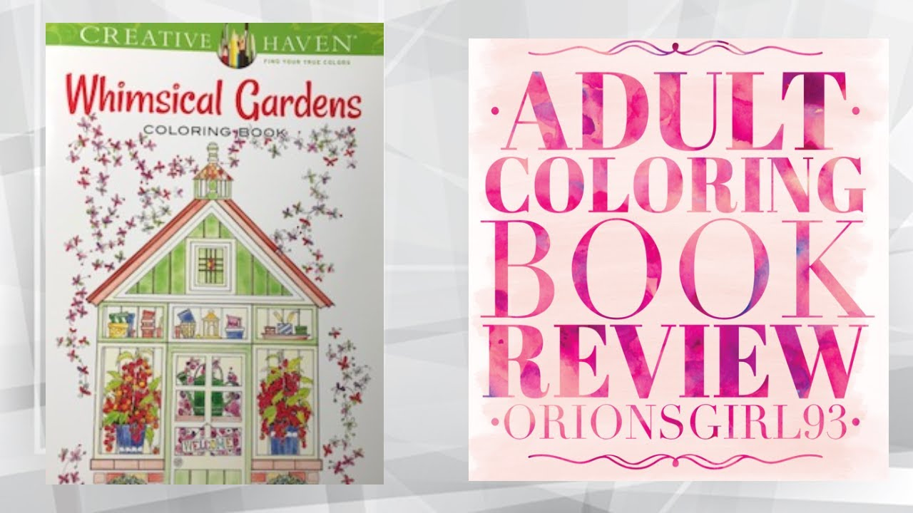 Whimsical Gardens Coloring Book Review By Alexandria Cowell